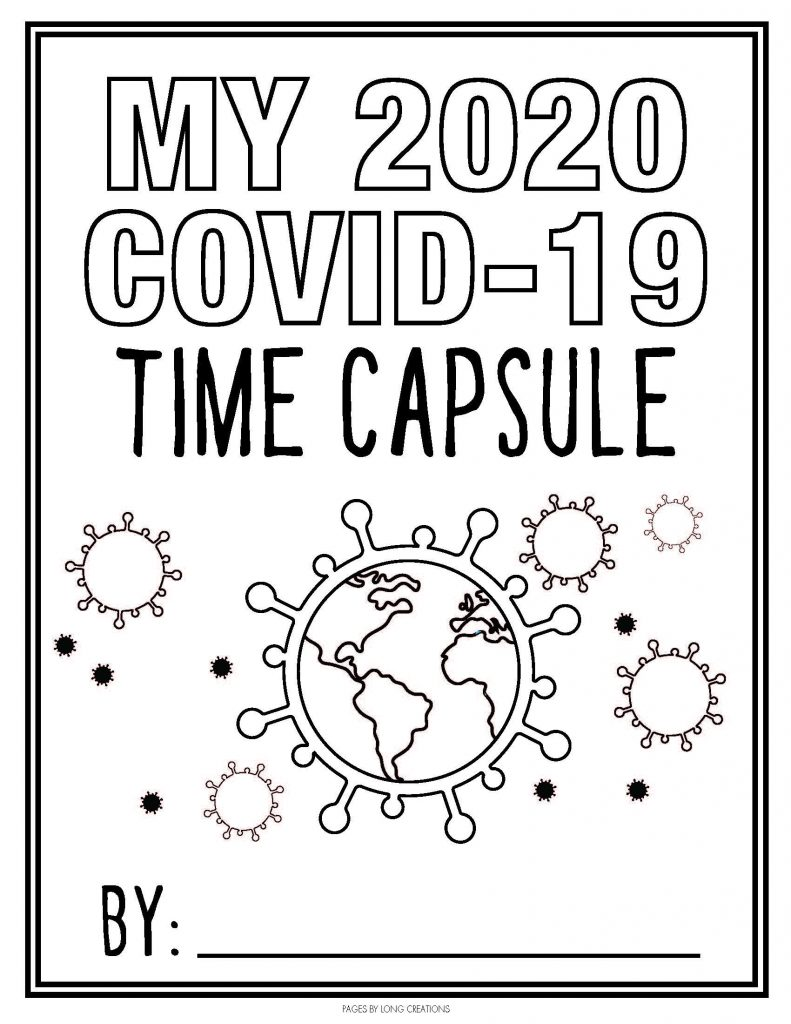 2020 Covid 19 time capsule sheets 002 Page 01 791x1024 - Family Activity: COVID-19 Time Capsule Project