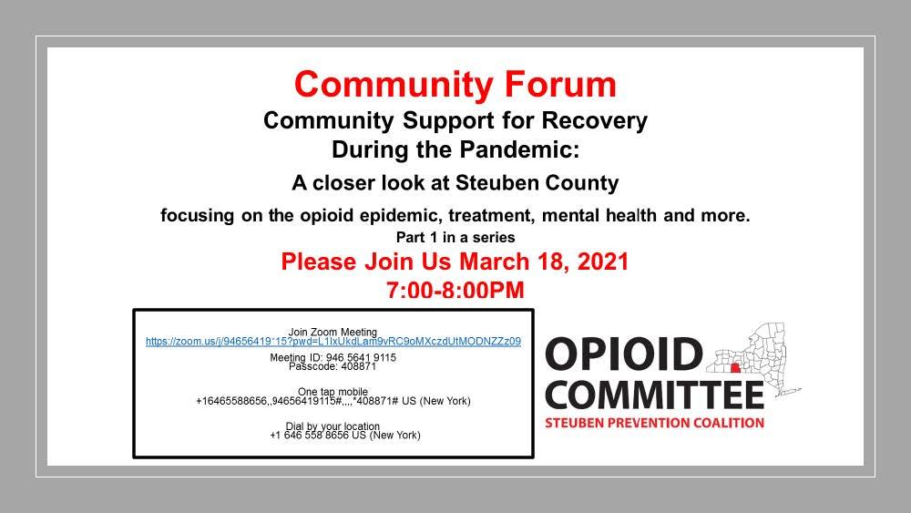 Forum Invitation 3 - Community Forum - Steuben Prevention Coalition Opioid Committee
