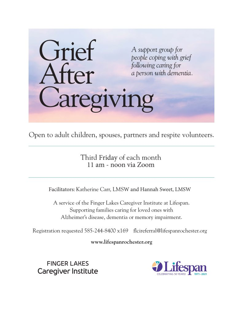 Grief Support Flyer Updated 2021 791x1024 - Finger Lakes Caregiver Institute - Grief Support for Caregivers