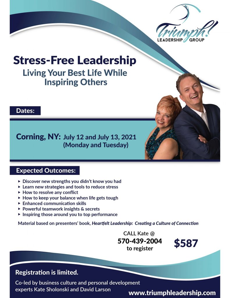 Stress Free Leadership flyer July 2021 791x1024 - Professional Development Opportunities from Triumph Leadership Group