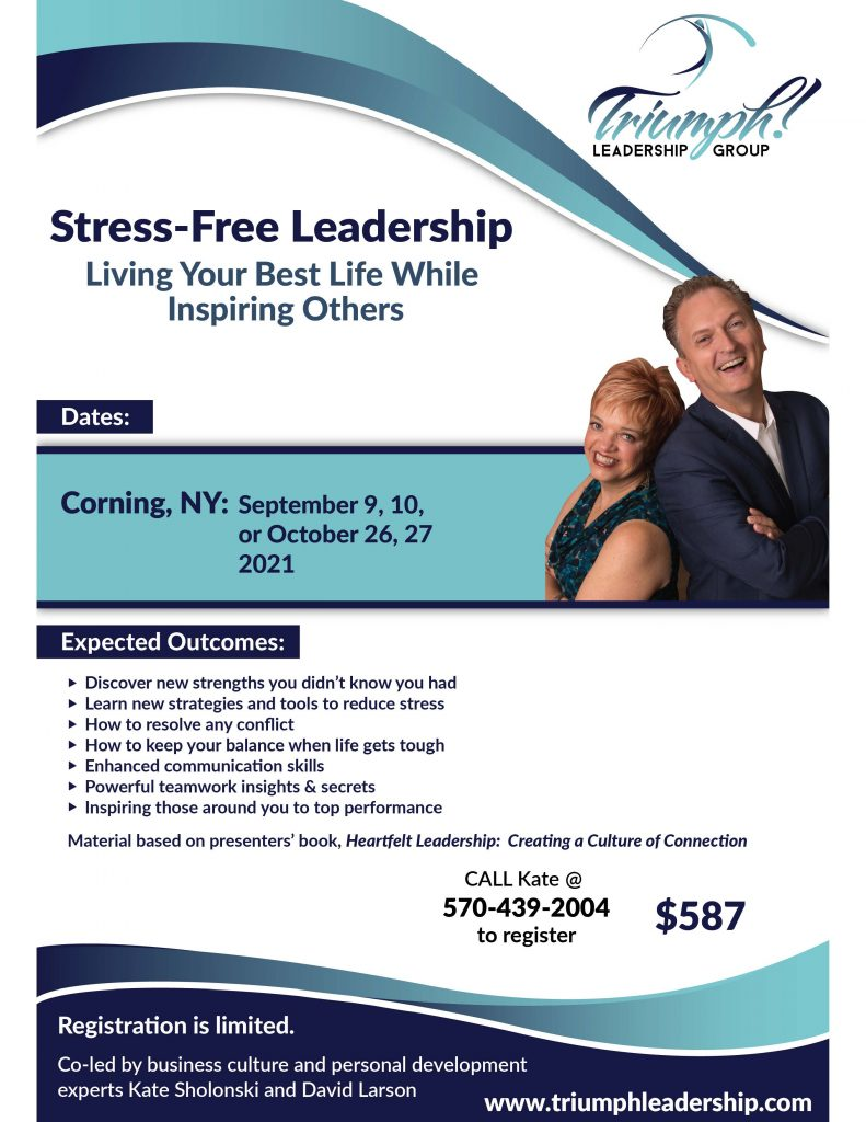 Stress Free flyer SeptOct 2021 791x1024 - Stress Free Leadership Training by Triumph Leadership Group