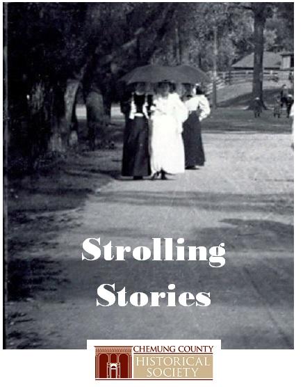 stroll - Chemung Historical Society  Invites You on Storytelling Strolls