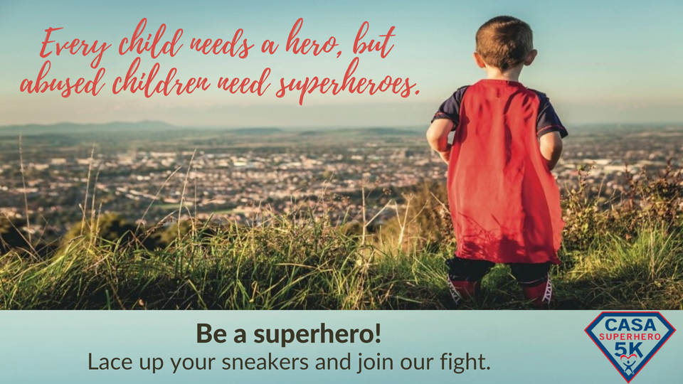 superhero - CASA's Superhero Run/Walk Event Goes Virtual